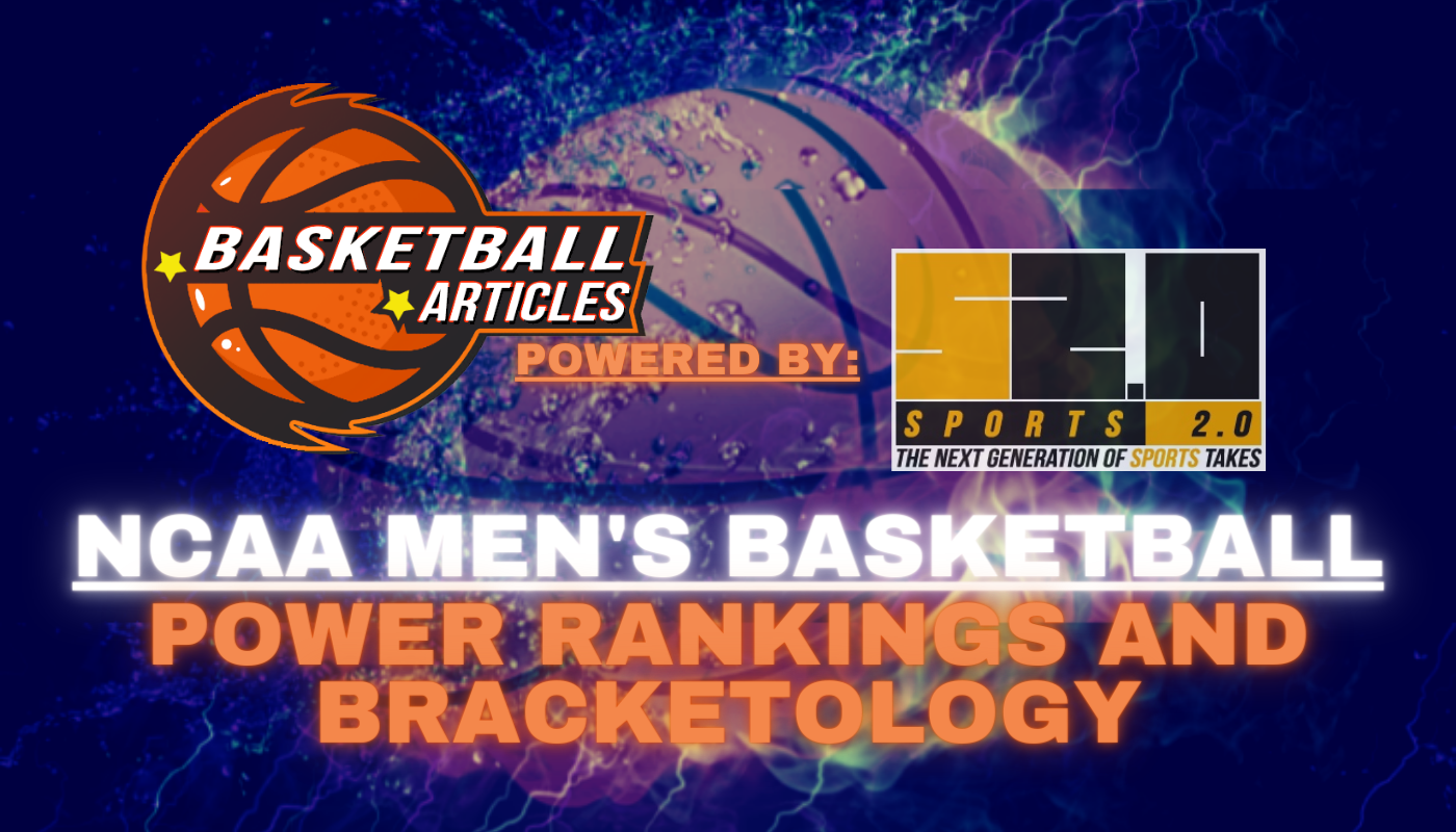 NCAA Men's Basketball Power Rankings-Bracketology
