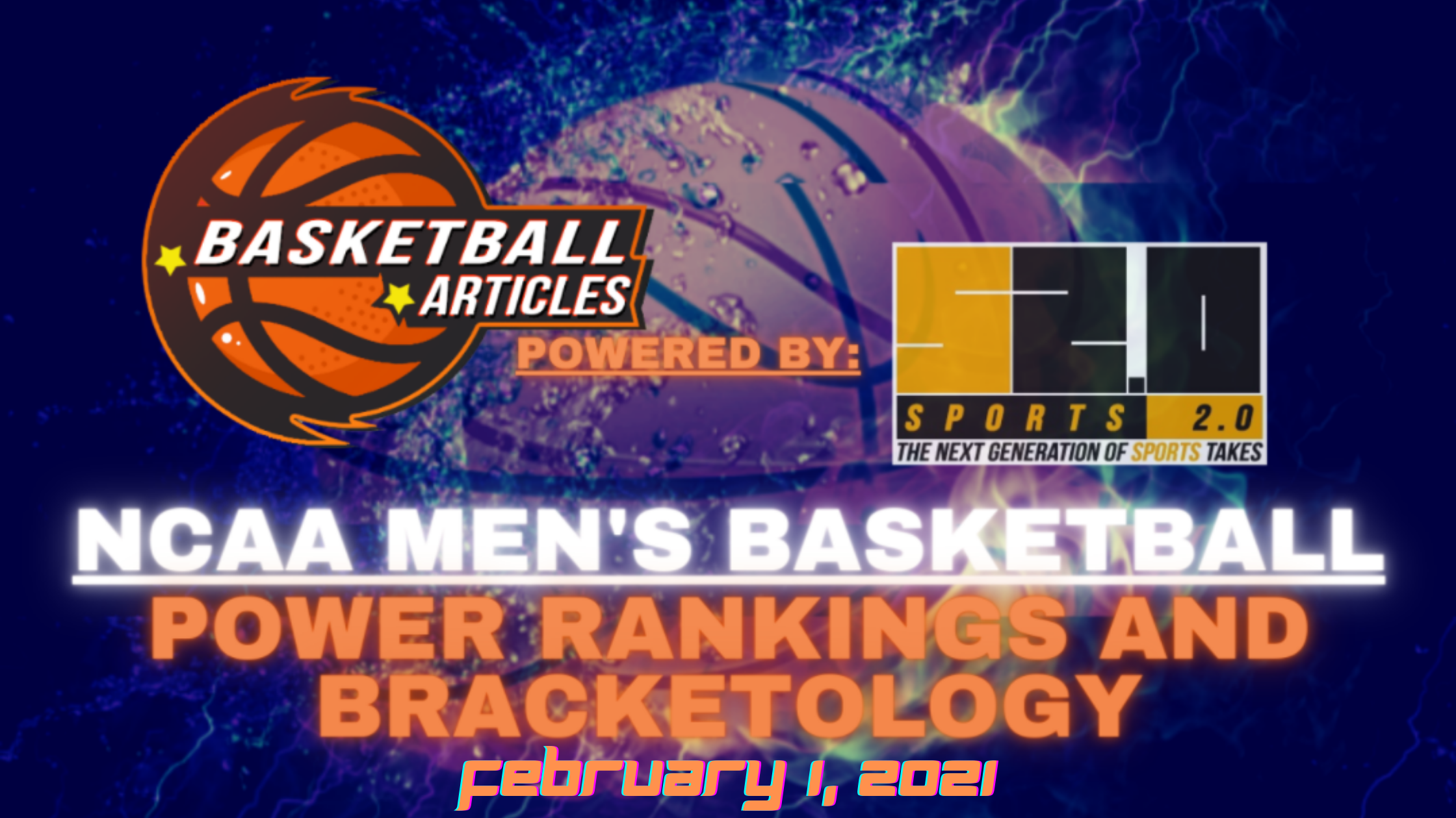 basketball power rankings and bracketology 02.01.21