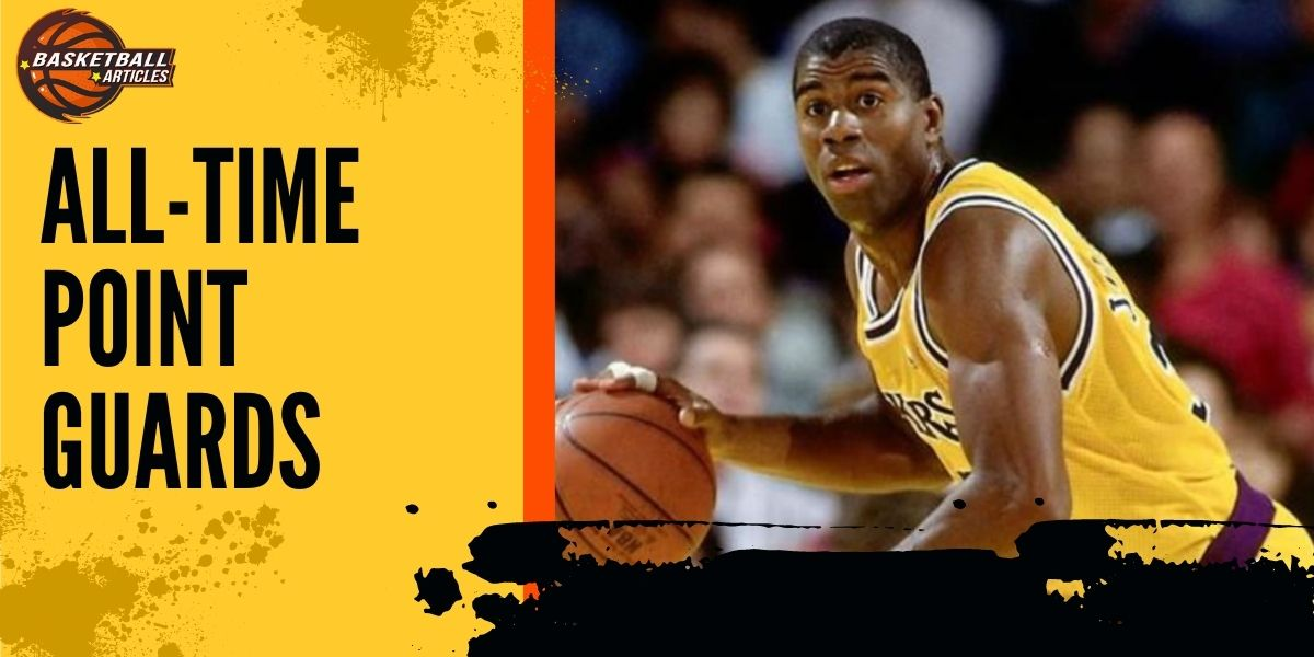 All-Time Point Guards in the NBA