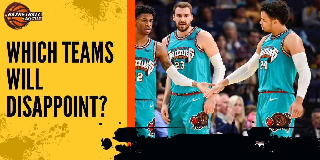 Which Teams Will Disappoint?