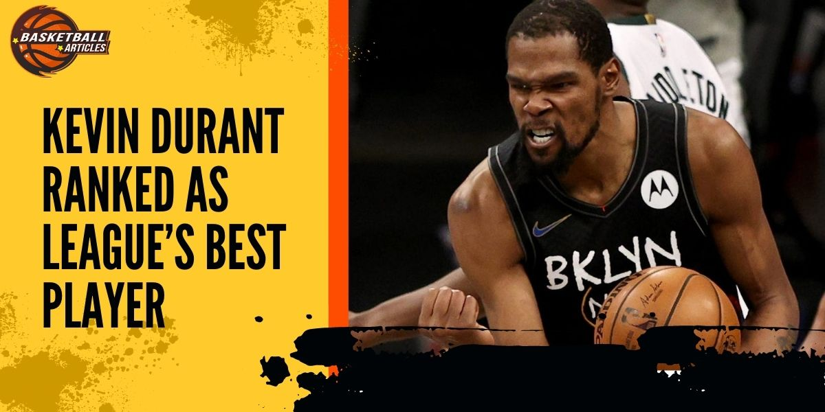 Kevin Durant Ranked as League's Best Player