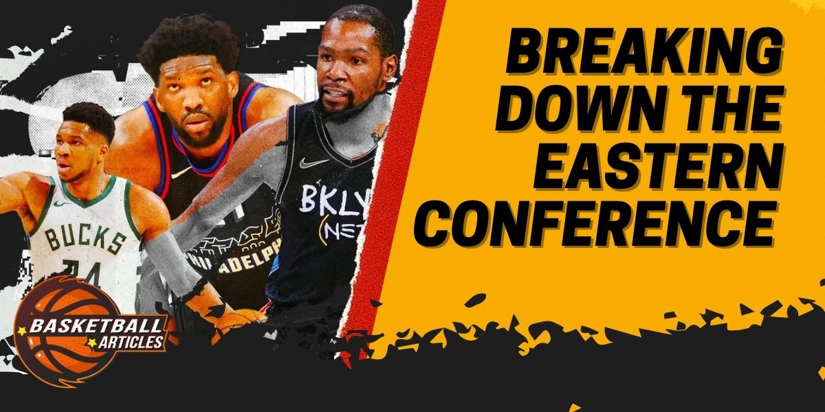 _Breaking down the Eastern conference