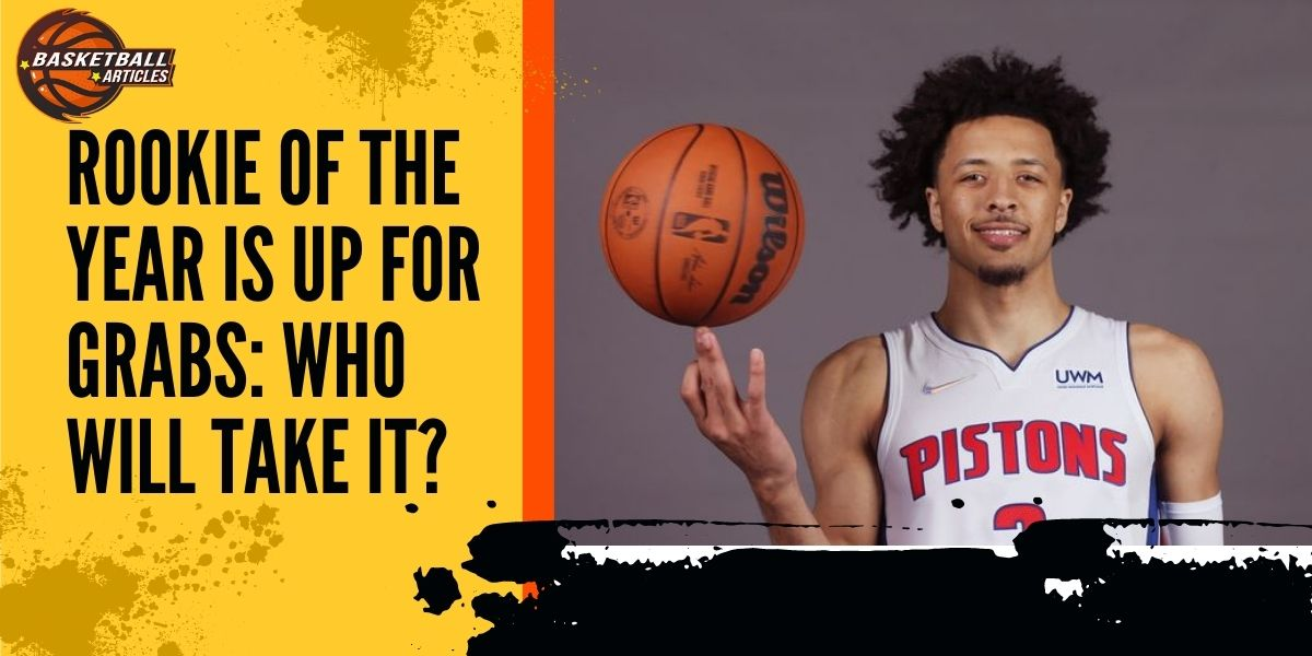 Rookie of the Year is Up for Grabs: Who Will Take it?